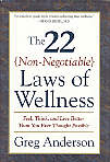 The 22 (Non-Negotiable) Laws of Wellness