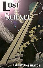 Lost Science by Gerry Vassilatos