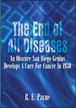 The End of All Diseases by R.E. Payne